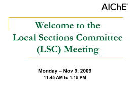 Welcome to the Local Sections Committee Meeting