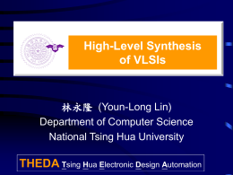 High Level Synthesis of VLSIs