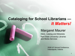 Cataloging for School Librarians  It
