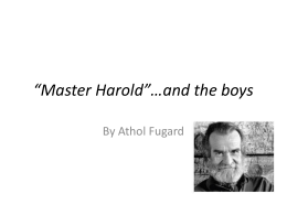 "Master Harold""…and the boys"
