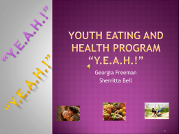 "Youth Eating and health program ""yeah!"""