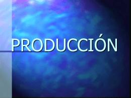 Producciòn