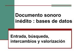 La cadena de tratamiento del documento sonoro