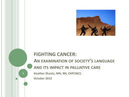 FIGHTING CANCER: An examination of society's