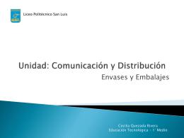 Unidad: Comunicación y Distribución
