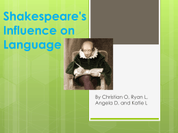 Shakespeare`s Influence on Language