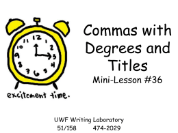 Commas with Degrees and Titles