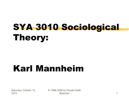 SOC4044 Sociological Theory Karl Mannheim Dr.