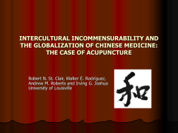 INTERCULTURAL INCOMMENSURABILITY AND THE