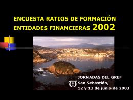 ENCUESTA RATIOS DE FORMACIÓN ENTIDADES FINANCIERAS