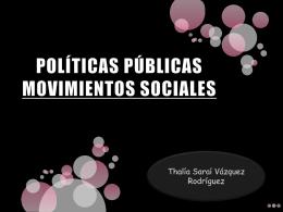POLÍTICAS PÚBLICAS MOVIMIENTOS SOCIALES