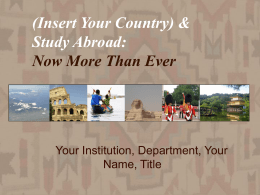 Study Abroad: Now More Than Ever