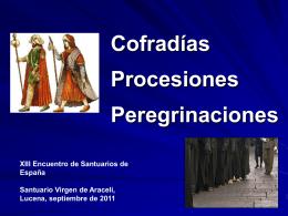 COFRADÍAS Y PEREGRINACIONES