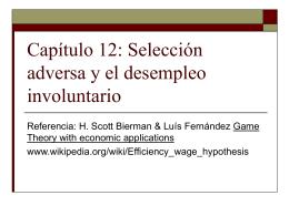 Capítulo 12: Selección adversa y el desempleo