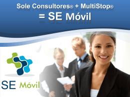 Sole Consultores® + MultiStop®= SE Móvil