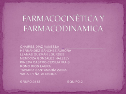 FARMACOCINÉTICA Y FARMACODINAMICA