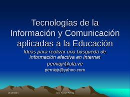 Tecnologías de la Información aplicadas a la