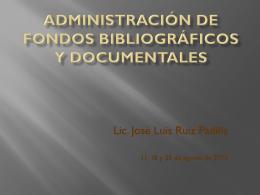 ADMINISTRACIÓN DE FONDOS BIBLIOGRÁFICOS Y