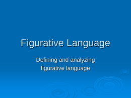 Figurative Language - Northwest ISD / Overview