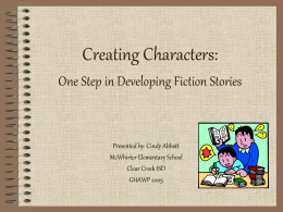 Creating Characters: Developing Fiction Stories