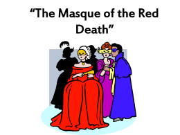The Masque of the Red Death""