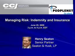 Risk Prevention: Indemnity & Insurance Issues