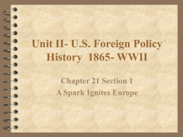 Unit II- U.S. Foreign Policy History 1865