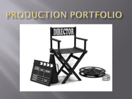 PRODUCTION PORTFOLIO