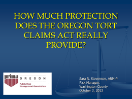 HOW MUCH PROTECTION DOES THE OREGON TORT CLAIMS