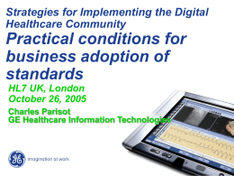 HL7 UK 2006: Practical conditions for business