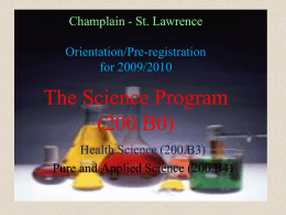 The Science Program 200.BO St. Lawrence College