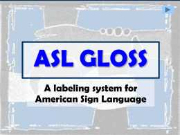 ASL GLOSS - groupfusion
