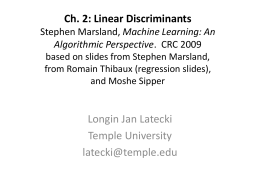Ch. 2: Linear Discriminants slides based on
