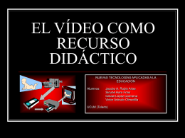EL VÍDEO COMO RECURSO DIDÁCTICO