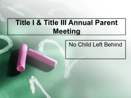Title I & Title III Annual Parent Meeting