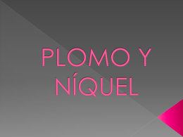 PLOMO Y NÍQUEL