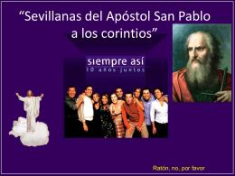 """Sevillanas del Apóstol San Pablo a los corintios"""""""