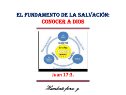 el fundamento de la salvación: conocer a dios