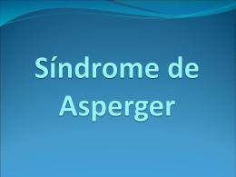 Síndrome de Asperger - Mi visión de la educación