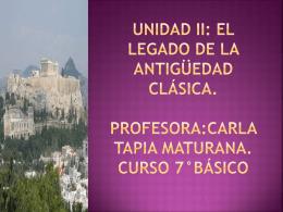 UNIDAD II: EL LEGADO DE LA ANTIGÜEDAD CLÁSIca.