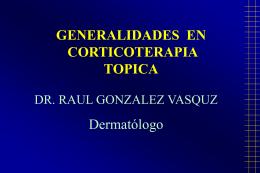 Aspectos Generales en Corticoesteroides Tópicos