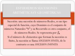 ESTUDIEMOS SUCESIONES ARITMÉTICAS Y GEOMÉTRICAS -