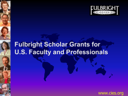 Project Overview Fulbright Scholar Grants