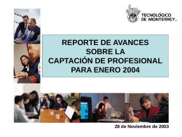 REPORTE DE AVANCES SOBRE LA CAPTACIÓN DE