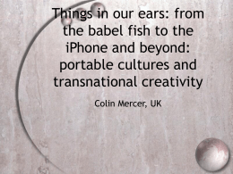 Things in our ears: from the babel fish to the