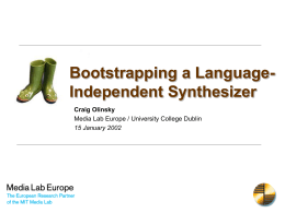 Bootstrapping a Language-Independent Synthesizer