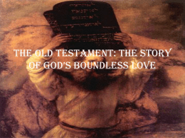 The Old Testament: The Story of God's Boundless