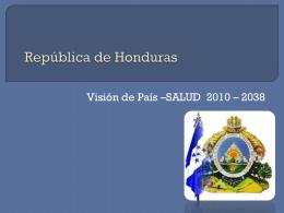 República de Honduras Presentado para aprobación