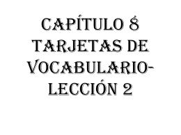 Capítulo 8 tarjetas de vocabulario