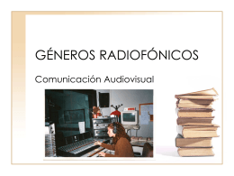 GÉNEROS RADIOFÓNICOS